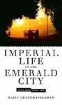 『The Imperial Life in the Emerald City』